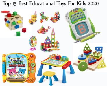 Top 15 Best Educational Toys For Kids 2020